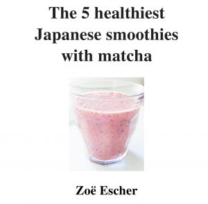 NEWS – eBook: The 5 healthiest Japanese smoothies with matcha